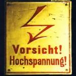 Warnschild: Vorsicht! Hochspannung!